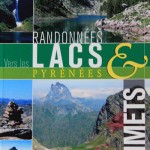 Topo guide : randonnées vers les lacs et des sommets des Pyrénées