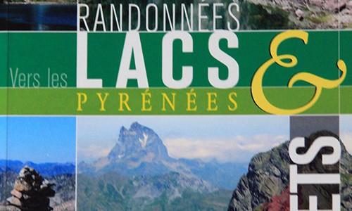 Randonnées vers les lacs & sommets : Pyrénées