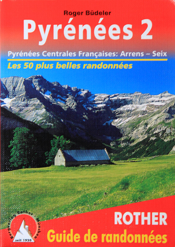 Rother Pyrénées 2 Pyrénées Centrales Françaises